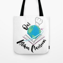 Our Kitchen Classroom Logo Tote Bag
