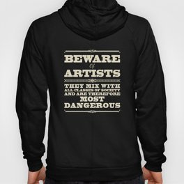 Beware of Artists Hoody