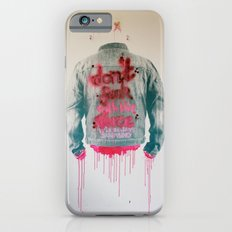 dont fuck wtf Slim Case iPhone 6s