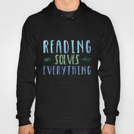 Reading Solves Everything (Green/Blue) Hoody