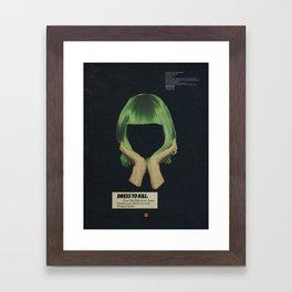 Dress To Kill Framed Art Print