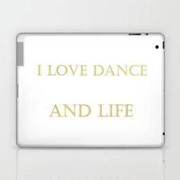 I love dance . golden Laptop & iPad Skin
