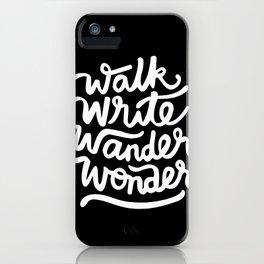 Walk Write Wander Wonder (Black) iPhone Case
