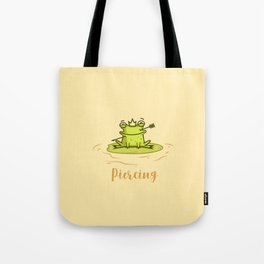 Piercing (Concept Funny Illustration) Tote Bag