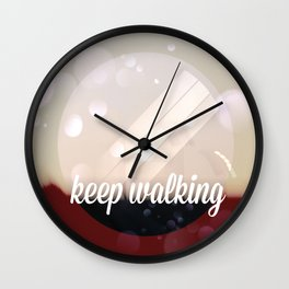 Keep walking Wall Clock