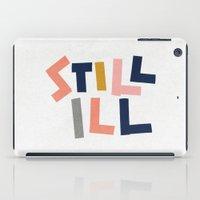 smiths iPad Cases featuring Still Ill by Anna Dorfman