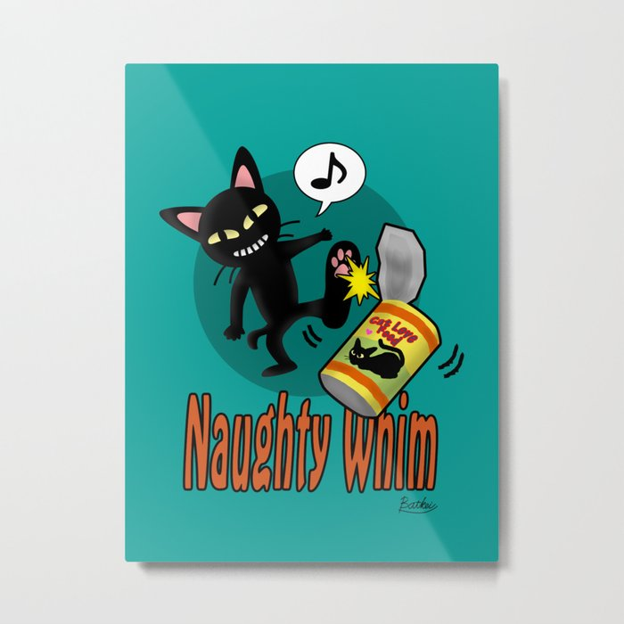 Naughty Whim Metal Print