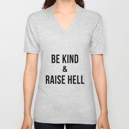 Be Kind & Raise Hell (White) Unisex V-Neck