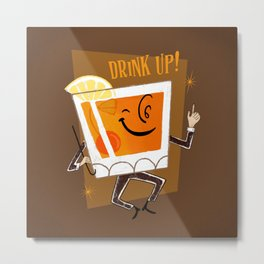Mr. Whiskey Says Drink Up Metal Print