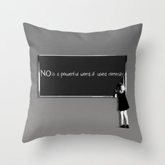 NO is.. Throw Pillow