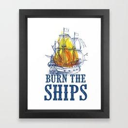 Burn the Ships | For King and Country fan art Framed Art Print