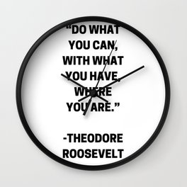 DO WHAT YOU CAN - MOTIVATIONAL QUOTE Wall Clock