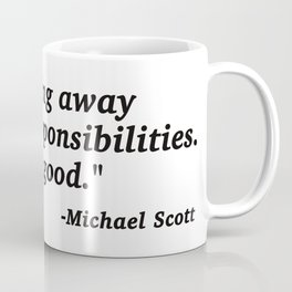 Michael Scott The Office Quote Coffee Mug