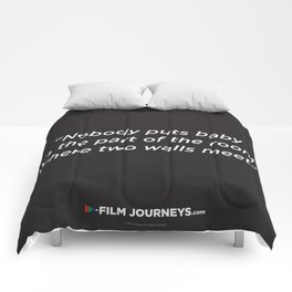 Film Journeys Misquotes: Nobody Puts Baby In The Part Of The Room Where Two Walls Meet Comforters