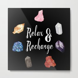 Relax & Recharge Metal Print