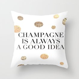 BUT FIRST CHAMPAGNE, Champagne Is Always A Good idea,Drink Sign,Bar Decor,Wedding Quote Throw Pillow