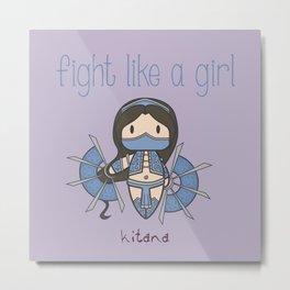 Fight Like a Girl - Mortal Kombat's Kitana Metal Print