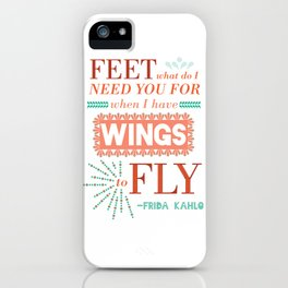 I Have Wings iPhone Case