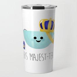 His Majest-tea Travel Mug