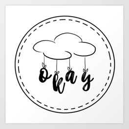 The Fault in our Stars: Okay! Art Print