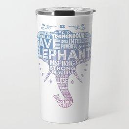 Save Elephants - Watercolor Word Cloud Elephant Silhouette Travel Mug