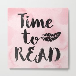 Time to Read - Pink  Metal Print