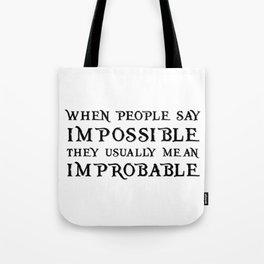 Improbable - Nikolai WHITE Tote Bag