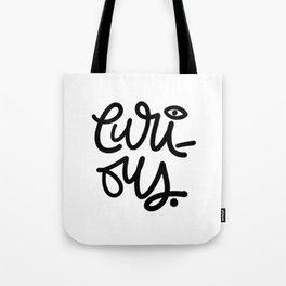 Just Curious - Black 'n White Tote Bag