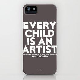Artist - Quotable Series iPhone Case