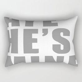 Aye He's Mine Funny Rectangular Pillow