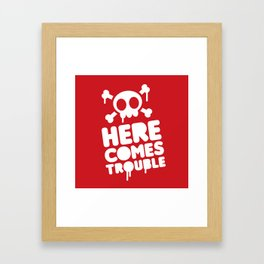 Here comes trouble Framed Art Print