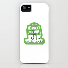 Live Slow Die Whenever Funny Sloth Animals Pun Wildlife Gifts iPhone Case