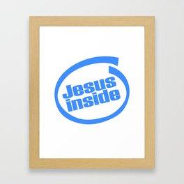 "A Nice Inside Theme Tee For You Who Loves Being Inside Saying ""Jesus Inside"" T-shirt Design Faith Framed Art Print"