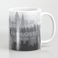 "tolkien Mugs featuring ""Not all those who wander are lost"" -- J. R. R. Tolkien quote poster by asiawilliams"
