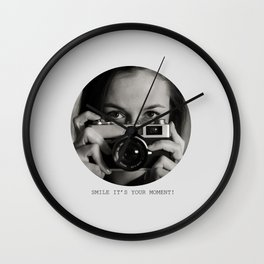 Smile it's your moment! Wall Clock