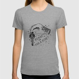 Ready For A Ride? T-shirt