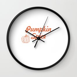 Autumn Means Pumpkin Spice and Everything Nice T-Shirt Wall Clock