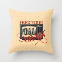 propaganda Throw Pillows featuring Propaganda 1 by Patterns of Life