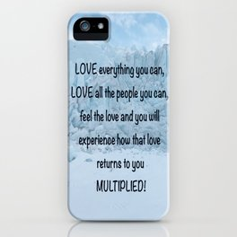 Love all people you can... iPhone Case