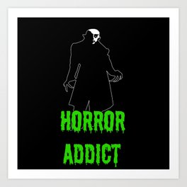 Horror Addict Art Print