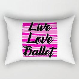 life love ballet Rectangular Pillow