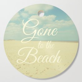 Gone To The Beach Cutting Board