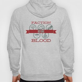Faction Before Blood Hoody