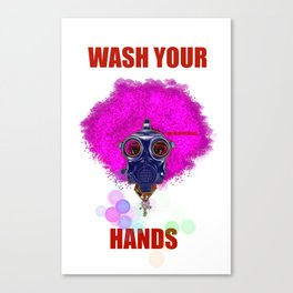 WASH YOUR HANDS V2 Canvas Print