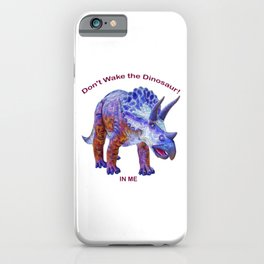 Don't Wake the Dinosaur! iPhone Case