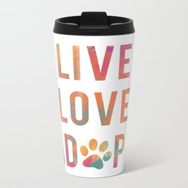 Live Love Adopt Metal Travel Mug