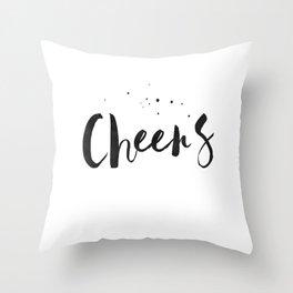 Printable Art,Cheers,Quote Prints,Wedding Anniversary,Celebrate Life,Happy Birthday,Typography Art Throw Pillow