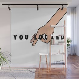 The Circle Game: You Looked Wall Mural