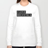 helvetica Long Sleeve T-shirts featuring HELVETICA by try2benice