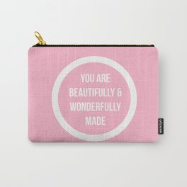 You are beautifully and wonderfully made! Carry-All Pouch